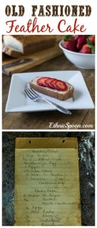 Aunt Lou's Feather Cake: A simple cake baked in a loaf pan. This is similar to pound cake but somewhat lighter.