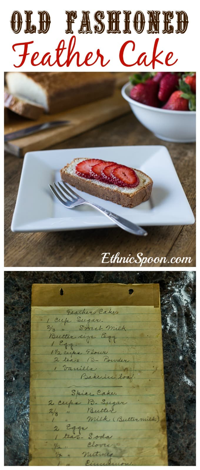 Aunt Lou's Feather Cake: A simple old fashioned cake baked in a loaf pan. This is similar to pound cake but somewhat lighter. | ethnicspoon.com