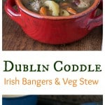 Dublin Coddle: A true Irish comfort food with sausages ( Irish bangers), vegetables and savory herbs. | ethnicspoon.com