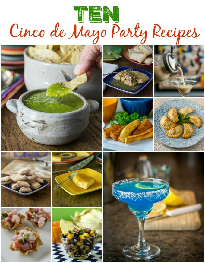 10 cinco de Mayo recipes for your celebration. Try some salsas & tamales too! | ethnicspoon.com