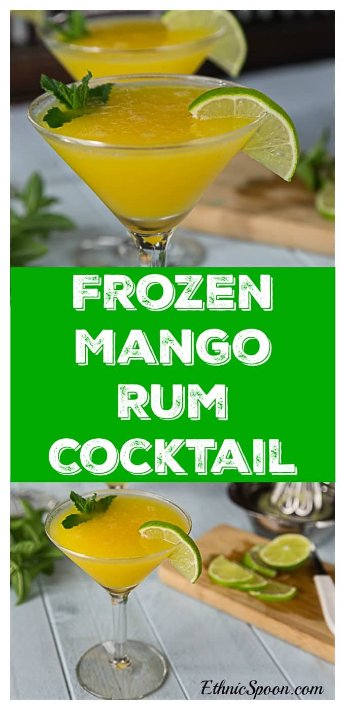 How about a summer fruity drink? Enjoy the summer heat with a frozen mango rum cocktail with mint! Sweet, tart and delicious! | ethnicspoon.com #mangomintcocktail #frozenmangococktail #mangorumcocktail