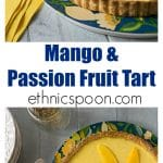 One of my favorite desserts! You will love the Tropical flavors in this mango passion fruit tart! Sweet, creamy and tangy are all the wonderful flavors that will delight you! Baked in a nice sweet crunchy shortcrust. | ethnicspoon.com