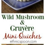 Wild mushroon quiche with gruyere and fresh thyme is a rustic and delicious dish with earthy & nutty flavors. You will love this! | ethnicspoon.com