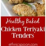 Homemade and healthy baked teriyaki chicken tenders is super simple! Marinate and coat with some toasted panko bread crumbs then bake. You will love these and they are a great low fat dish! | ethnicspoon.com