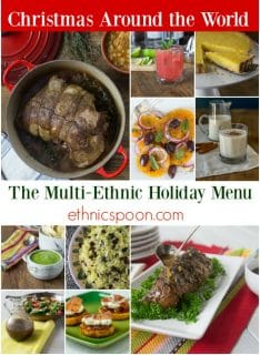 Craft a multi-ethnic holiday menu and change it up a bit this year. Try some great new appetizers, main dishes and desserts. | ethnicspoon.com