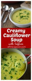 Quick and easy vegetarian creamy cauliflower soup with saffron. You will love the delicate flavors and it goes will with a nice crusty bread. If you are a cream soup fan this is a must try recipe! | ethnicspoon.com