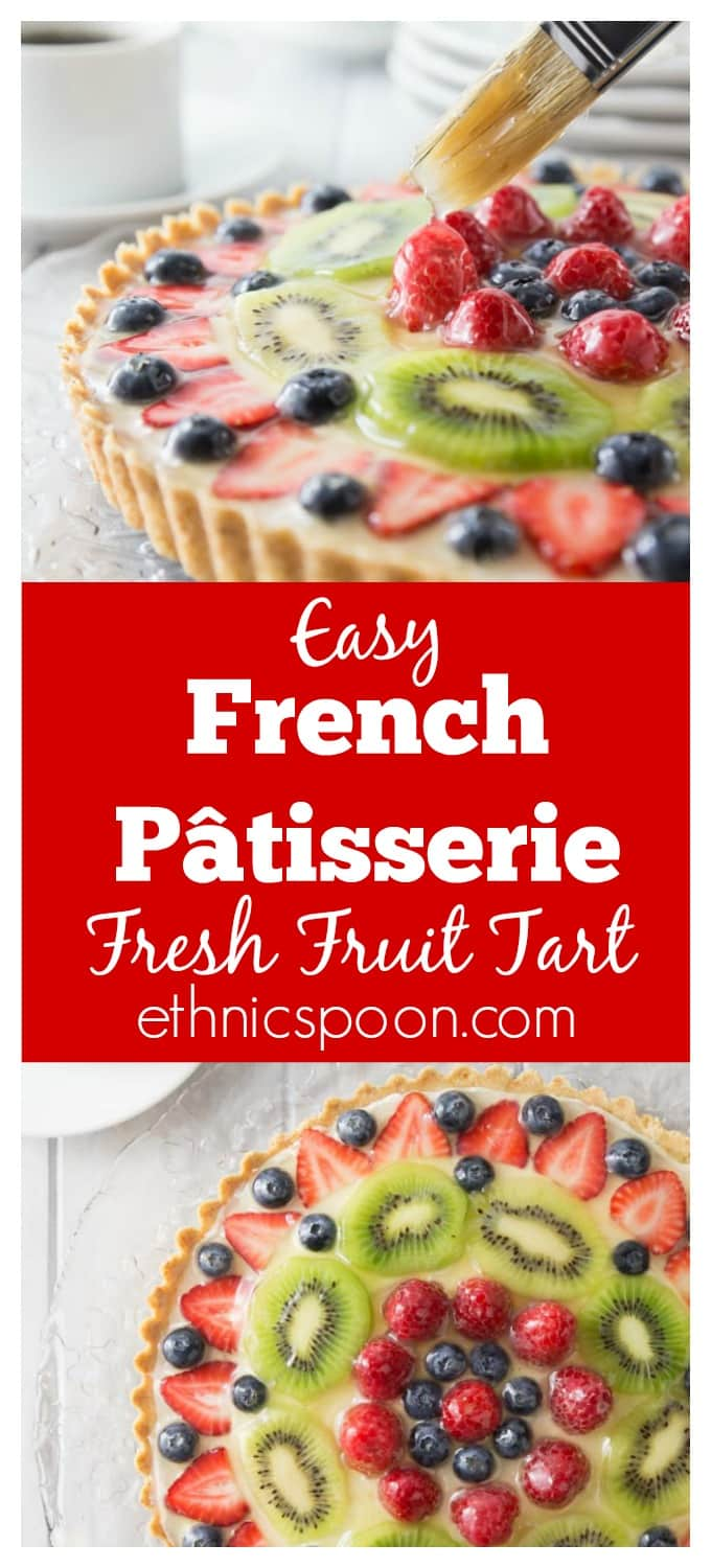The best ever fruit tart from scratch and simple to make! This has a creamy vanilla filling with a nice crunchy shortbread crust topped off with fresh fruit! Delicious! You are going to love the French patisserie style tart! It's so simple to make, bake the shortbread crust, whip together the filling and add to the crust and add the fruit. #fruittart #frenchdessert #fruitdessert | ethnicspoon.com