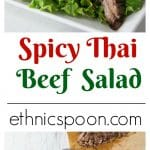 Grill up some exotic flavors and change up your summer grilling with this Thai beef salad recipe. You will love the spicy flavors in this recipe. Thai beef salad with the exotic flavors of lemongrass, tamarind, spicy chili garlic sauce and palm sugar make for a spectacular flavor profile and so easy to make. I love to use flank steak and cut it on the bias into strips for my salad. | ethnicspoon.com