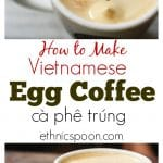Coffee lovers you need to try this! I know it sounds strange but imagine your latte made with a strong espresso and 1 egg yolk beaten with sweetened condensed milk to a light fluffy crema like topping sitting on top. This is Vietnamese egg coffee or cà phê trúng and it is delicious! | ethnicspoon.com