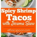 You are going to love these spicy shrimp tacos with jicama slaw! Layer some carrot sticks, red cabbage and chopped jicama on a warm tortilla with some spicy shrimp, queso fresco and sour cream. This recipe comes together very quick so it's a must try for a fast weeknight meal too! The jicama (hee cah ma) slaw has a nice crunch and it's tasty and colorful. It's a perfect complement to the soft shrimp. | ethnicspoon.com