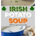 If you can imagine a nice buttery baked potato in the form of a soup you would have Irish potato soup. Simple ingredients of salt, pepper, butter and onions come together wil some vegetable stock for a fantastic soup. #soup #potatosoup #irishpotatosoup #irishfood #irishrecipe #stpatricksday | ethnicspoon.com