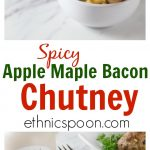 If you have never made a chutney before here is an easy recipe to make. Marinate a pork tenderloin in some apple cider vinegar, garlic, salt pepper and thyme. While marinating you can make the apple chutney. This is a simple spicy chutney to make with apple, maple syrup, jalapeno, chopped bacon, shallots, allspice and ginger. This chutney brings spicy, salty and sweet flavors served over tender slices of pork loin. #porkloin #chutney #maple #maplesyrup #bacon | ethnicspoon.com