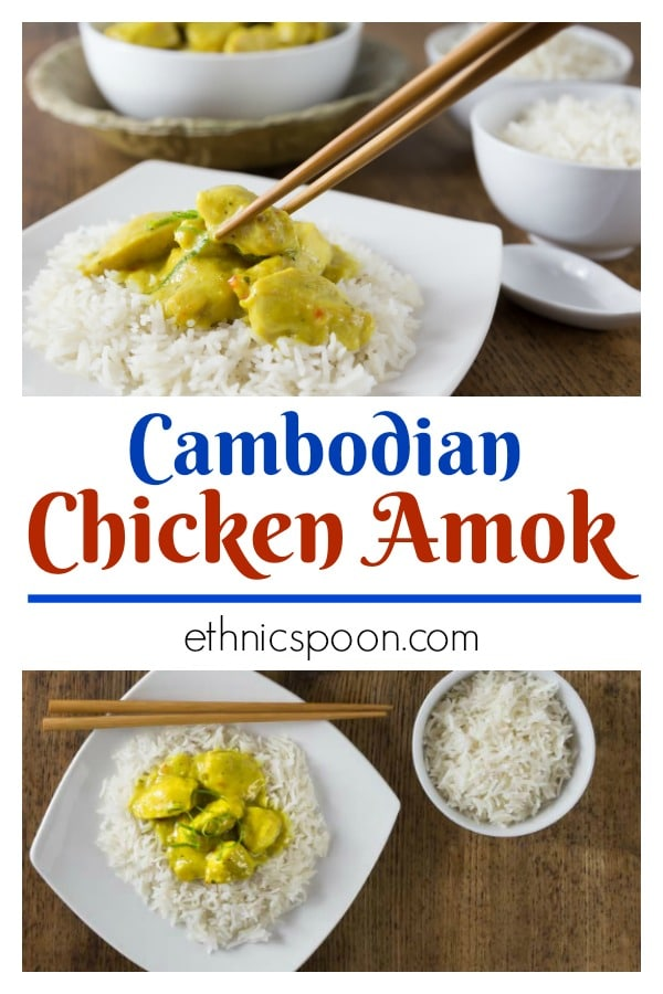 How about an exotic chicken dish that is simple to make? Sweet, spicy and tangy are all flavors I would use to describe Cambodian chicken amok. The coconut milk coupled with their own blend of curry spices and lemon grass are truly something very unique and easy to make too! Get the step by step instructions on how to make this fabulous dish. #cambodianfood #amok #curry #chickenamok #chickenrecipe | ethnicspoon.com